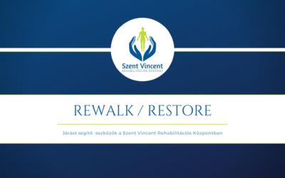 ReStore, ReWalk – Exoskeletonok az orvostudományban.